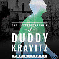 The Apprenticeship of Duddy Kravitz: The Musical poster