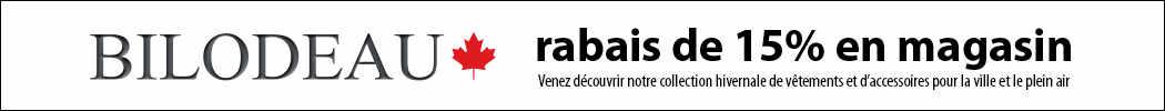 Bannière Bilodeau - rabais de 15% en magasin