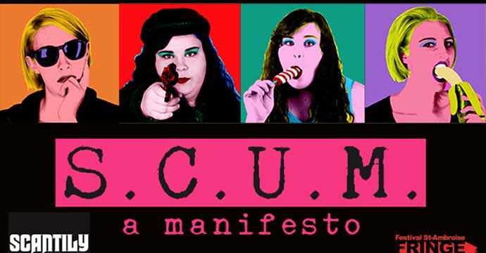 SCUM: A Manifesto Montreal Fringe Festival WestmountMag.ca