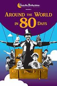 Around the World in 80 Days – Geordie Productions – WestmountMag.ca