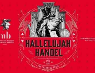 Hallelujah ! Handel au <br>Festival Montréal Baroque