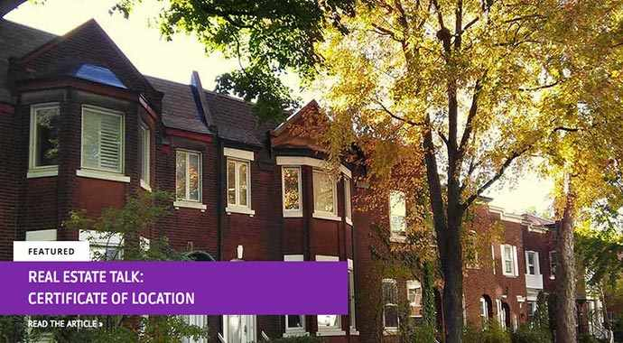 Real Estate Talk certificate of location - WestmountMag.ca