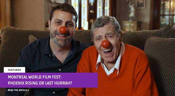 Montreal World Film Fest: Phoenix rising or last hurrah? - WestmountMag.ca