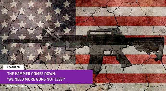 "The Hammer Comes Down: ""We need more guns not less!"" - WestmountMag.ca"