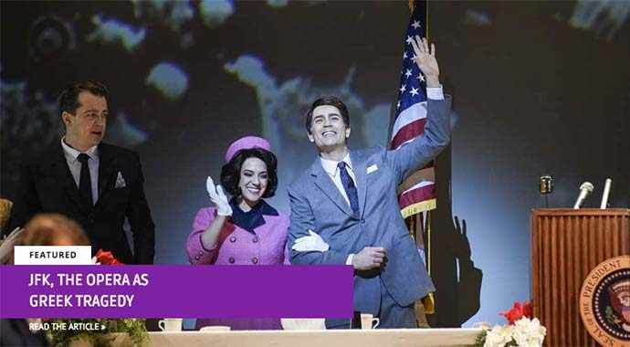JFK, the opera as Greek tragedy - WestmountMag.ca