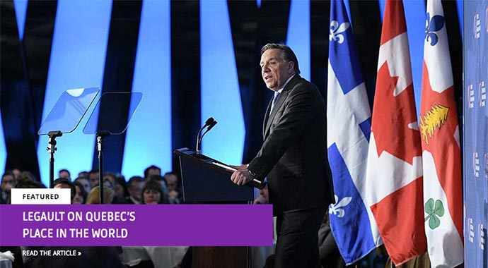 Legault on Quebec's place in the world - WestmountMag.ca