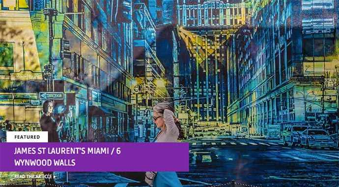 James St Laurent's Miami / 6 – Wynwood Walls - Westmountmag.ca