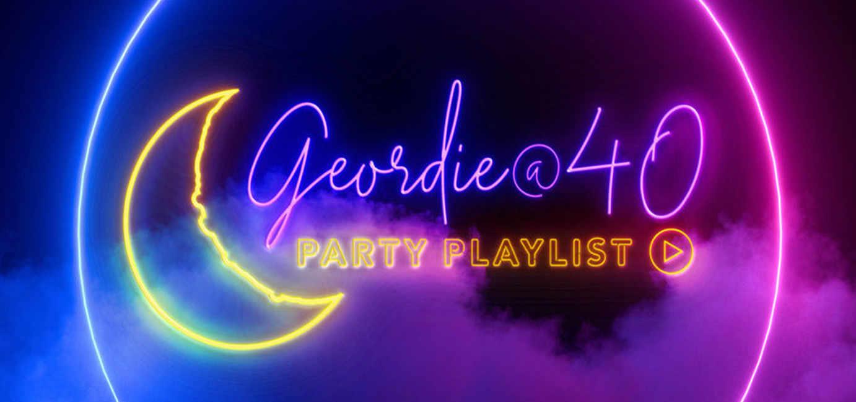 Geordie Theatre 40th playlist