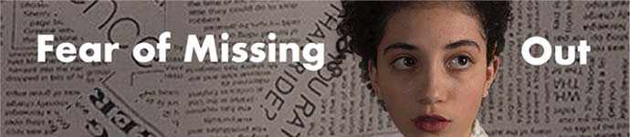 Fear of Missing Out - WestmountMag.ca
