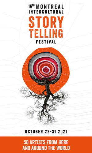 The 16th Montreal Intercultural Storytelling Festival will be held October 22 to 31