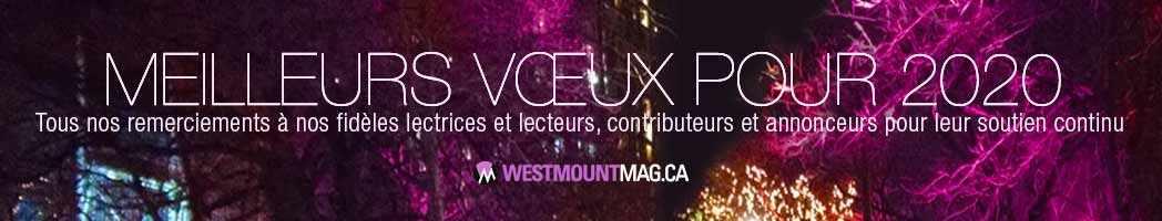 Meilleurs vœux pour 2020 – Westmountmag.ca
