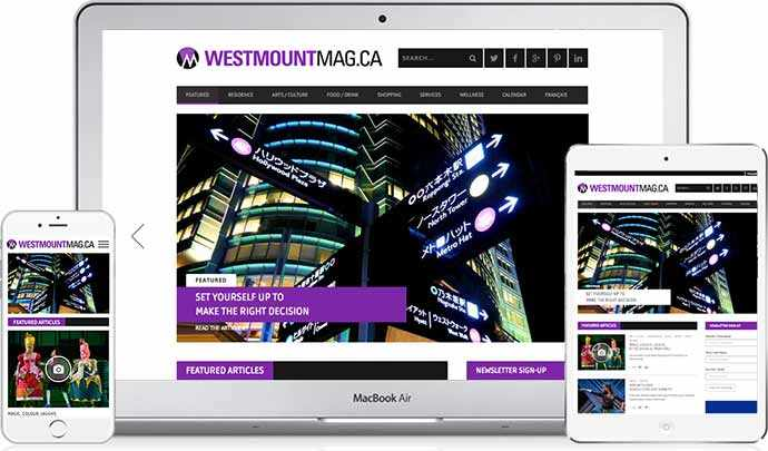 WestmountMag.ca, A bilingual Lifestyle publication available on any desktop computer, tablet or smartphone